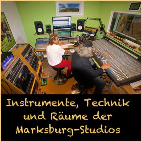 Instrumente, Technik und Räume der Marksburg Studios