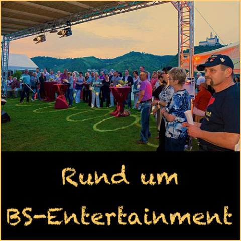 Rund um BS-Entertainment